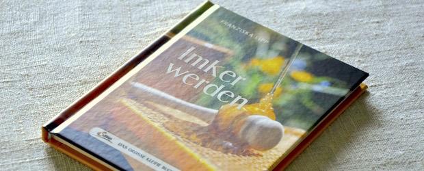 Buchrezension: Imker werden von Franziska Lipp