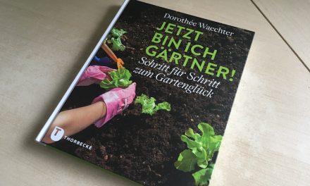 Buchrezension: Jetzt bin ich Gärtner!